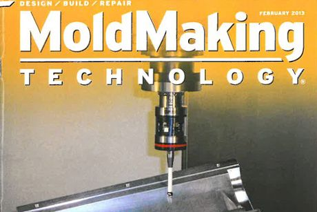 FROM MOLDMAKING TECHNOLOGY, FEBRUARY 2013 ISSUE